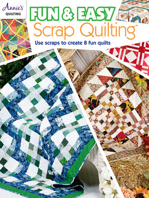 Annie's Quilting: Fun & Easy Scrap Quilting Softcover Book