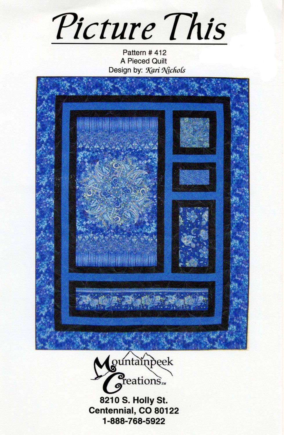 Mountainpeek Creations: Picture This Panel Quilt Pattern
