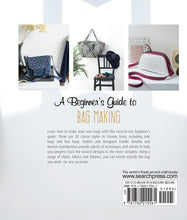 Load image into Gallery viewer, A Beginner's Guide to Bag Making - Book