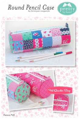 Pretty By Hand: Round Pencil Case Pattern