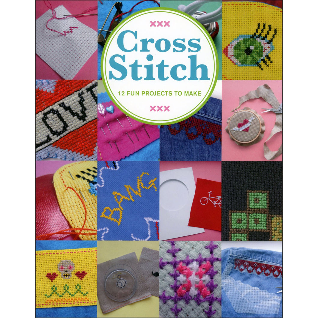 Cross Stitch 12 Fun Projects to Make Book
