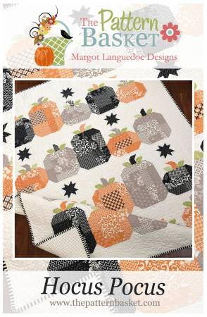 The Pattern Basket: Hocus Pocus Quilt Pattern by Margot Languedoc Designs # TPB1911