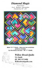 Load image into Gallery viewer, Willow Brook Quilts: Diamond Magic Quilt Pattern - WBQ215