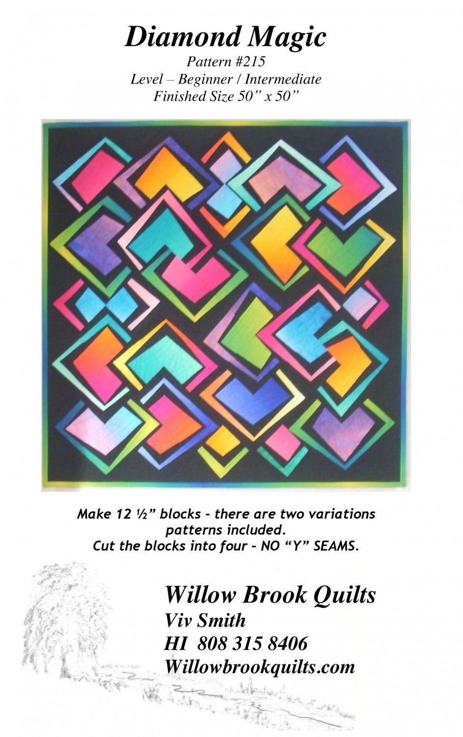Willow Brook Quilts: Diamond Magic Quilt Pattern - WBQ215