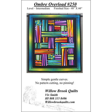 Willow Brook Quilts: Ombre Overload Quilt Pattern - WBQ250