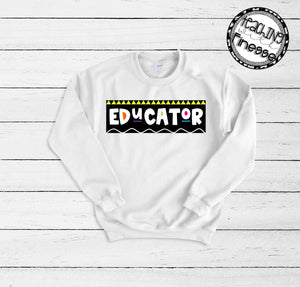 Educator Sweatshirt