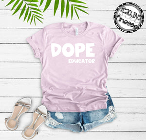 Dope Educator (white)