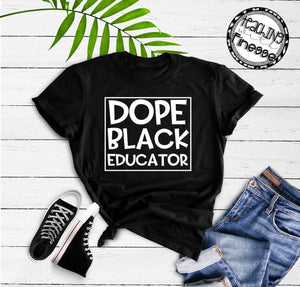 Dope Black Educator Short Sleeve