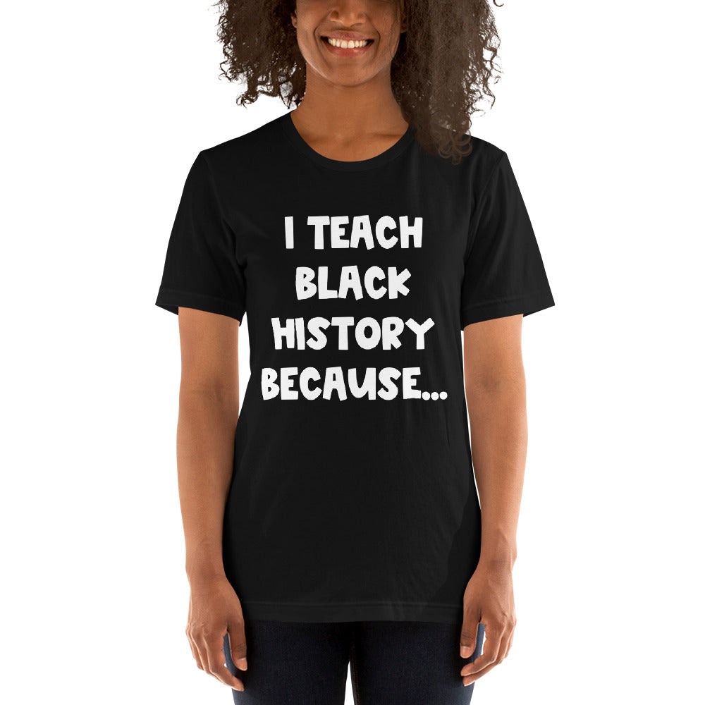 I Teach Black History Because