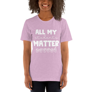 All My Students Matter (white font)