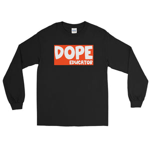Dope Educator Long Sleeve