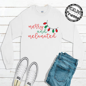 Merry and Melanated Long Sleeve Tee