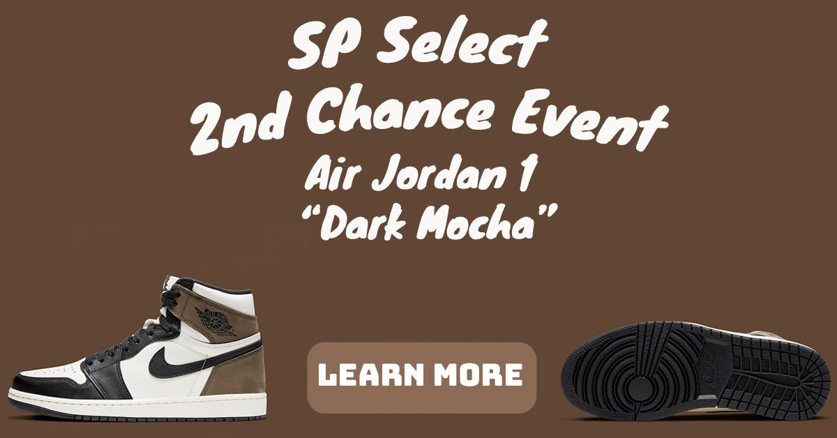 "This Weekend Only! November SP Select's 1st ""Second Chance"" Sneaker Free Gift Event🎁 The Air Jordan 1 ""Dark Mocha!"