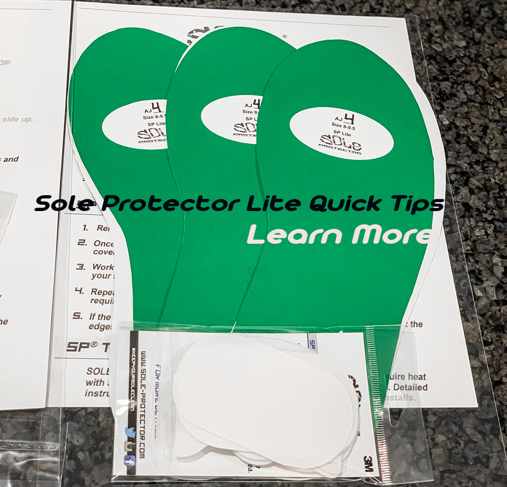 Sole Protector Lite - Quick Tips