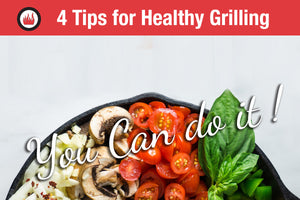4 Tips for Healthy Grilling