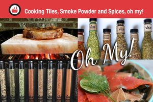 A Few of our Favourite Things: Cooking Tiles, Smoke Powder and Spices, oh my!