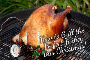 How to Grill the Perfect Turkey this Christmas