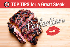 Earn Serious Grilling Cred with these Top Tips for a Great Steak