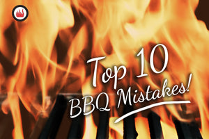 Top 10 Grilling Mistakes – and How to Fix Them