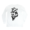 It's Cool to be Kind L/S Tee