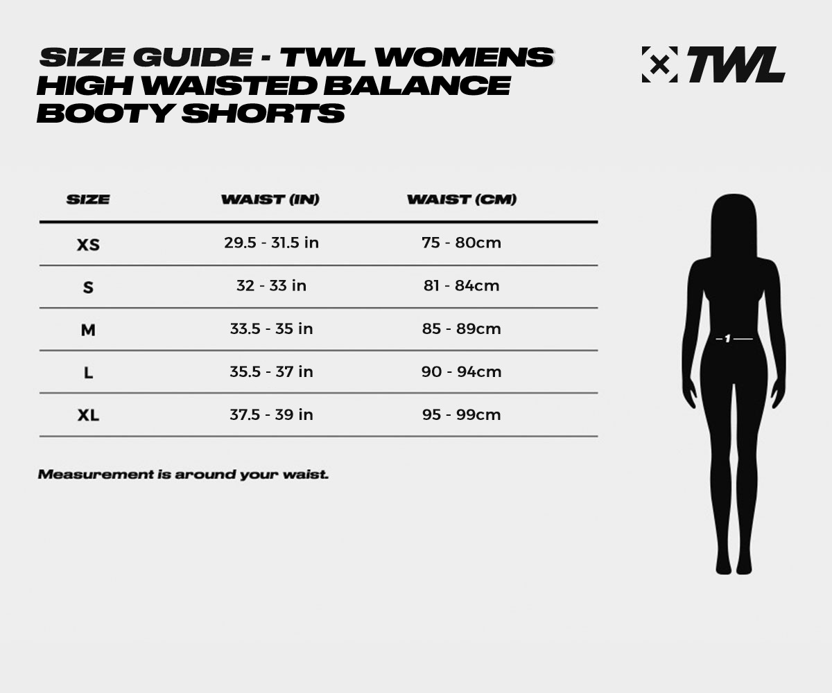 TWL Womens High Waisted Balance Booty Short Size Guide