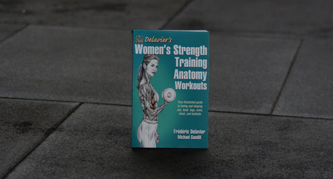 Women's Strength Training Anatomy Workouts