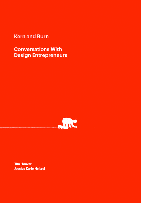 Kern and Burn: Conversations With Design Entrepreneurs