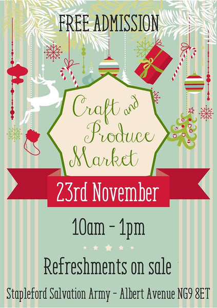 Craft Fair - Stapleford Craft and Produce Market 23rd November 2019