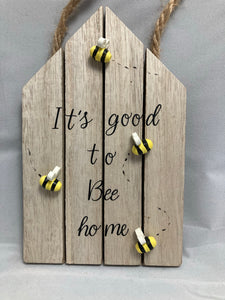 It's good to bee home plaque