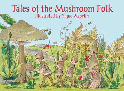 Tales of The Mushroom Children