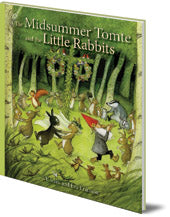 Mid Summer Tomtes and the Little Rabbits