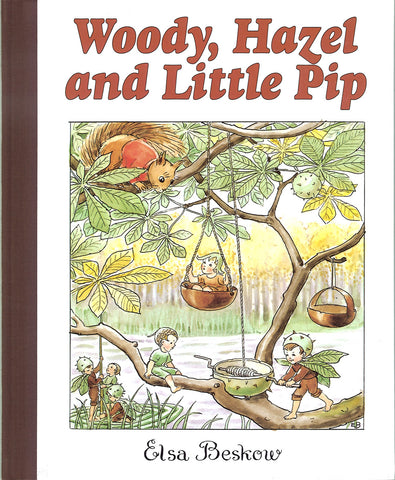 Woody Hazel and Little Pip Book