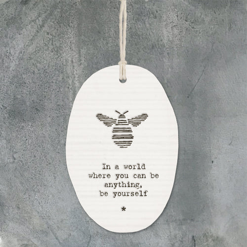 Wobbly Porcelain Sentimental Hanger - inspirational