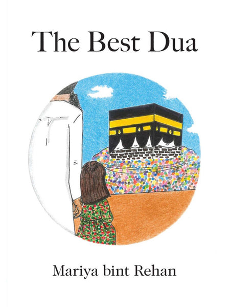 The Best Dua - Mariya bint Rehan (Hardcover)