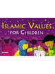 Islamic Values for Children (Paperback)