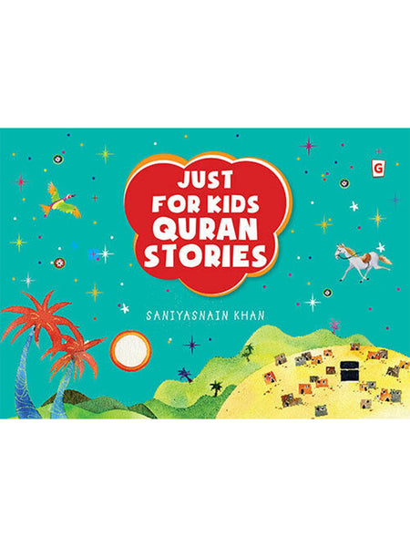 Just For Kids Quran Stories (Hardcover) - Islamic Impressions