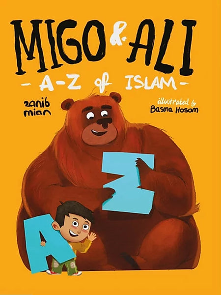 Migo And Ali: A-Z Of Islam (Hardcover) - Islamic Impressions