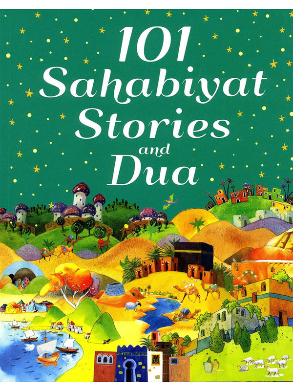101 Sahabiyat Stories and Dua (Hardcover) - Islamic Impressions