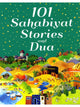 101 Sahabiyat Stories and Dua (Hardcover)