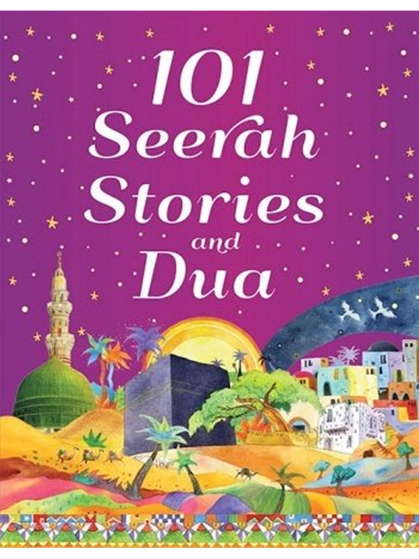 101 Seerah Stories And Dua (Hardcover) - Islamic Impressions