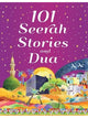 101 Seerah Stories And Dua (Hardcover)