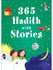 365 Hadith With Stories HB - Islamic Impressions