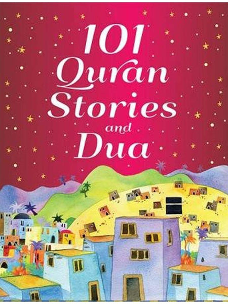101 Quran Stories and Dua (Hardcover) - Islamic Impressions