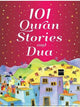 101 Quran Stories and Dua (Hardcover)