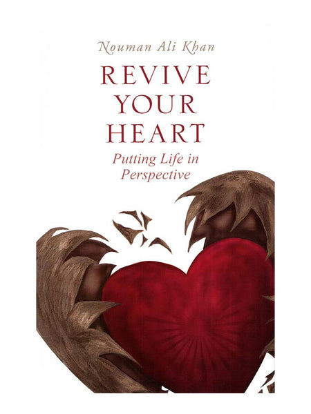 Revive Your Heart - Nouman Ali Khan (Paperback) - Islamic Impressions
