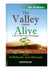 The Valley Came Alive: From Al-Bidayah wan-Nihayah - Ibn Katheer (Hardback)