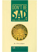 Don't Be Sad (Hardcover)
