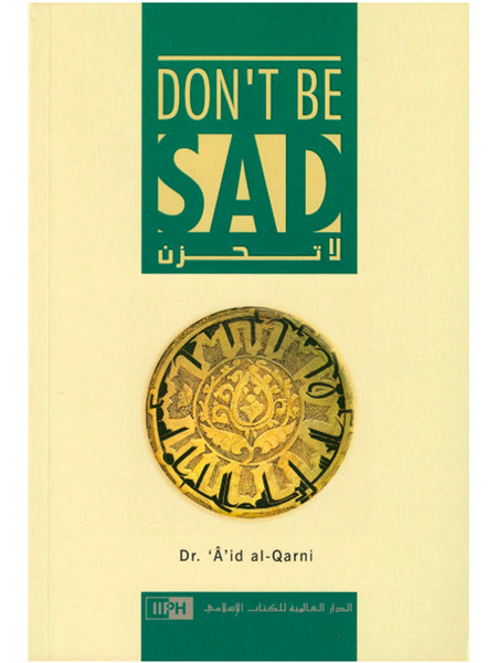 Don't Be Sad (Paperback) - Islamic Impressions