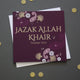 Jazak Allah Khair (God Bless You With Goodness)
