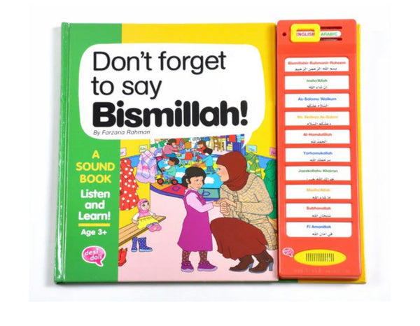 Don't Forget to Say Bismillah - A sound book listen and learn